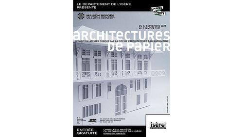 Architectures de Papier (exposition à la Maison Bergès)